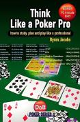 Think Like a Poker Pro