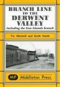Branch Line to the Derwent Valley