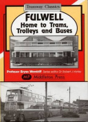 Fulwell - Home to Trams, Trolleys and Buses