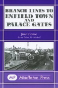 Branch Lines to Enfield Town and Palace Gates