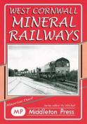 West Cornwall Mineral Railways