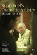 Brian Friel's Dramatic Artistry