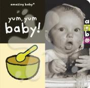 Yum, Yum! [Board book]