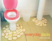 Everyday Dada