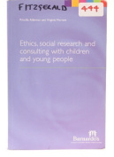 Ethics,Social Research and Consulting with Children and Young People