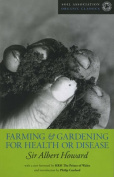 Farming and Gardening for Health or Disease