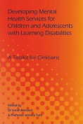 Developing Mental Health Services for Children and Adolescents with Learning Disabilities