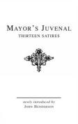 Mayor's Juvenal: Thirteen Satires of Juvenal I