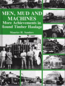 Men, Mud and Machines