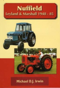 Nuffield, Leyland and Marshall 1948 - 85