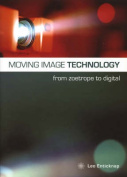 Moving Image Technology