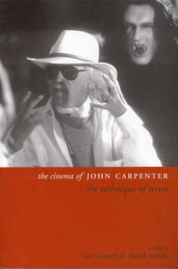 The Cinema of John Carpenter: The Technique of Horror