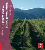 Wine Travel Guide to the World Footprint Activity & Lifestyle Guide