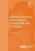 Addressing Inclusion and Inequalities through PSHE and Citizenship