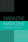 """Magazine"": A Biography"