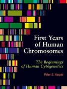 The First Years of Human Chromosomes