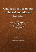 Descriptive Catalogue of a Library of Bee Books