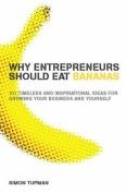 Why Entrepreneurs Should Eat Bananas