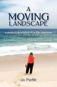 A Moving Landscape