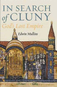 In Search of Cluny