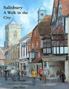 Salisbury: A Walk in the City