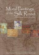 Mural Paintings of the Silk Road