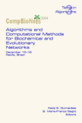 Algorithms and Computational Methods for Biochemical and Evolutionary Networks
