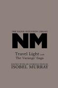 Travel Light with The Varangs' Saga