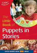 The Little Book of Puppets in Stories