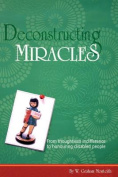 Deconstructing Miracles