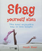 Shag Yourself Slim - The Most Enjoyable Way to Lose Weight