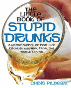 The Little Book of Stupid Drunks