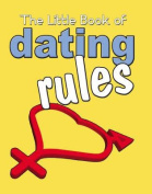 The Little Book of Dating Rules