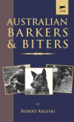 Australian Barkers and Biters