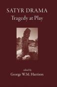 Satyr Drama: Tragedy at Play