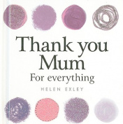 Thank You Mum for Everything