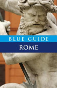 Blue Guide Rome (Blue Guides)