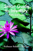 The Smart Guide to Infertility