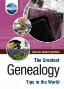 The Greatest Genealogy Tips in the World