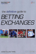 The Definitive Guide to Betting Exchanges
