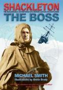 Shackleton: The Boss
