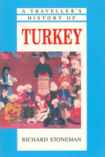 A Travellers History of Turkey