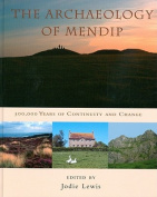 The Archaeology of Mendip