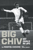 Big Chiv!: My Autobiography