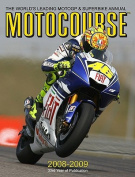 Motocourse: The Worlds Leading MotoGP and Superbike Annual