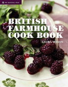 The National Trust Farmhouse Cook Book