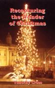 Recapturing the Wonder of Christmas
