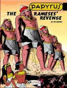 The Rameses' Revenge (Papyrus)