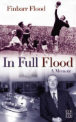 In Full Flood: A Memoir