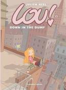 Lou! Down in the Dump (Lou!)